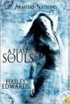 A Feast of Souls - Hailey Edwards