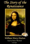The Story of the Renaissance - William Henry Hudson