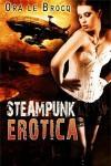 Steampunk Erotica - Ora Le Brocq