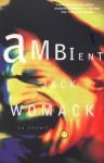 Ambient (Jack Womack) - Jack Womack