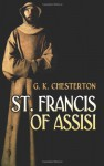 St. Francis of Assisi - G.K. Chesterton
