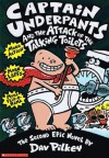 Captain Underpants and the Attack of the Talking Toilets: Another Epic Novel - Dav Pilkey