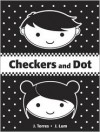 Checkers and Dot - J. Torres, J. Lum