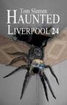 Haunted Liverpool 24 - Tom Slemen