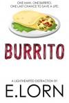 Burrito - E. Lorn