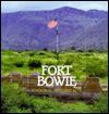 Fort Bowie National Historic Site - Mark Lee Gardner