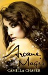 Arcane Magic - Camilla Chafer