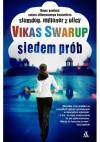 Siedem prób - Vikas Swarup