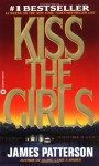Kiss the Girls (12.1.1998) - James Patterson