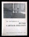 The Photographs of Henri Cartier-Bresson - Henri Cartier-Bresson, Lincoln Kirstein, Beaumont Newhall