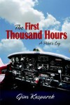 The First Thousand Hours - Jim Kasparek