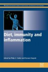 Diet, immunity and inflammation - Philip C. Calder, Parveen Yaqoob