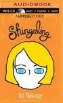 Shingaling: A Wonder Story - Taylor Ann Krahn, R.J. Palacio