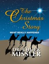 The Christmas Story: What Really Happened - Chuck Missler