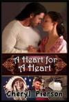 A Heart for a Heart - Cheryl Pierson