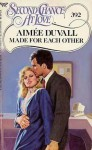 Made for Each Other - Aimée Duvall
