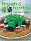Fresh & Herby - Joanna Farrow