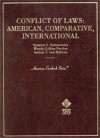 Symeonides, Perdue and Von Mehren's Conflict of Laws: American, Comparative, International--Cases and Materials (American Casebook Series) - Symeon Symeonides, Wendy Collins Perdue, Arthur Taylor Von Mehren