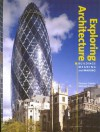 Exploring Architecture: Buildings, Meaning and Making - Eleanor Gawne, Michael Snodin