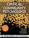 Critical Community Psychology - Carolyn Kagan, Mark Burton, Paul Duckett, Rebecca Lawthom, Asiya Siddiquee