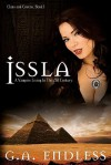 Issla: A Vampire Living in the 21st Century: Clans and Covens - G.A. Endless