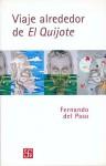 Viaje Alrededor De El Quijote - Fernando Del Paso