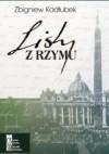 Listy z Rzymu - Zbigniew Kadłubek