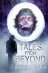 Tales from Beyond - Russell James