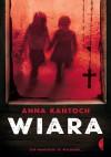 Wiara - Anna Kantoch