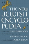 The New Jewish Encyclopedia - David Bridger, Samuel Wolk, Abra Eban
