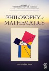 Philosophy of Mathematics - A.D. Irvine, Dov M. Gabbay, Paul R. Thagard