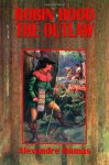Robin Hood the Outlaw - Alfred Allinson, Gustav Klimt, Frank Adams, Alexandre Dumas