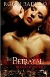 The Betrayal - Robin Badillo