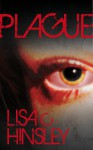 Plague - Lisa C. Hinsley, J.D. Smith