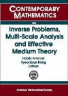 Inverse Problems, Multi-Scale Analysis, and Effective Medium Theory: Workshop in Seoul, Inverse Problems, Multi-Scale Analysis, and Homogenization, Ju - Habib Ammari
