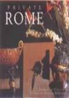 Private Rome - Francesco Venturi, Elizabeth Helman Minchilli