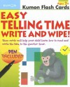 Easy Telling Time Write and Wipe! [With Pen] - Kumon Publishing