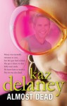 Almost Dead - Kaz Delaney