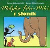 Małpka Fiki-Miki i słonik - Kornel Makuszyński, Marian Walentynowicz