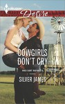 Cowgirls Don't Cry (Red Dirt Royalty Book 1) - Silver James
