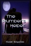 The Plumber's Helper (Hot Studs in Construction Book 1) - Blaise Kilgallen