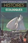 Histoires Écologiques - Jacques Goimard, Demètre Ioakimidis, Gérard Klein