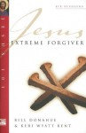 Extreme Forgiver - Bill Donahue, Keri Wyatt Kent
