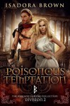 Poisonous Temptation: Division 2 (The Berkano Vampire Collection) - Isadora Brown
