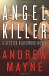By Andrew Mayne Angel Killer: A Jessica Blackwood Novel (Original) [Paperback] - Andrew Mayne