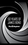 50 Years of James Bond - Joe Fay