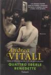 Quattro sberle benedette - Andrea Vitali