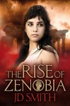 The Rise of Zenobia (Overlord Book 1) - JD Smith