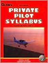 Private Pilot Syllabus - Irvin Gleim, Garrett Gleim
