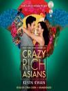 Crazy Rich Asians - Kevin Kwan, Lynn L. Chen-Zhang